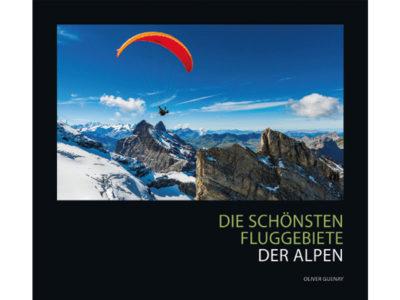 Gleitschirm Buch Die schönsten Fluggebiete der Alpen