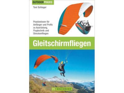 Buch Gleitschirmfliegen Toni Schlager