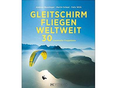 Buch Gleitschirmfliegen weltweit