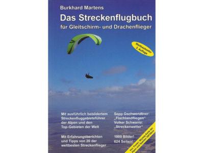 Gleitschirm Buch von Burkhard Martens Das Streckenflugbuch