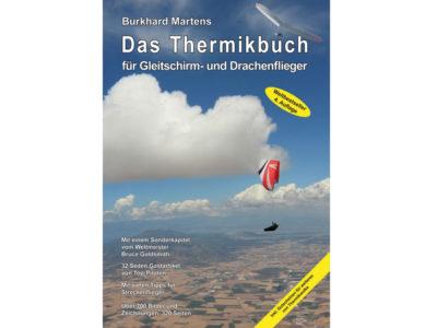 Gleitschirm Buch von Burkhard Martens Das Thermikbuch