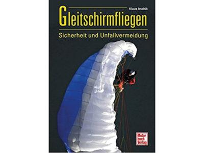 Buch Gleitschirmfliegen Sicherheit und Unfallvermeidung Klaus Irschik