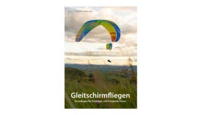 Buch Gleitschirmfliegen Grundlagen für Anfänger und Fortgeschrittene