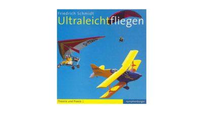 Das Bild zeigt das Cover des Gleitschirm Buch Ultraleichtfliegen.