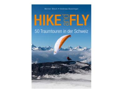 Das Bild zeigt das Cover des Gleitschirm Buch Hike and Fly, 50 Traumtouren in der Schweiz.
