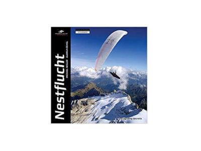 Das Bild zeigt das Cover des Gleitschirm Buch Nestflucht von Martin Nesler