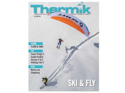 Das Bild zeigt das Titelbild des neuen Thermik Magazins. Es handelt sich um die März 2019 Ausgabe, die unter dem Motto Ski and Fly steht. Das Thermik Magazin ist eine deutsche Veröffentlichung hinsichtlich Reisen, Gleitschirmen, Gurtzeugen und Zubehör. Das Produkt wird es im Online Shop der OASE Flugschule Gleitschirm-optimal zu bestellen geben. Wir sind stolz auf unsere gute Qualität uns ausgezeichneten Kundenservice.